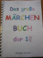 Großes Märchenbuch - Klasse 1e - Schuljahr 2014/15